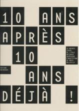 http://mikoustudio.com/wp-content/uploads/2012/09/10-ans-apres-10-ans-deja-mars-2012-158x222.jpg